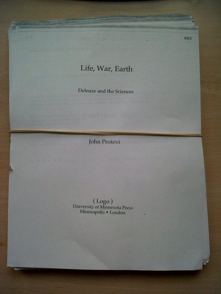 John Protevi, Life, War, Earth