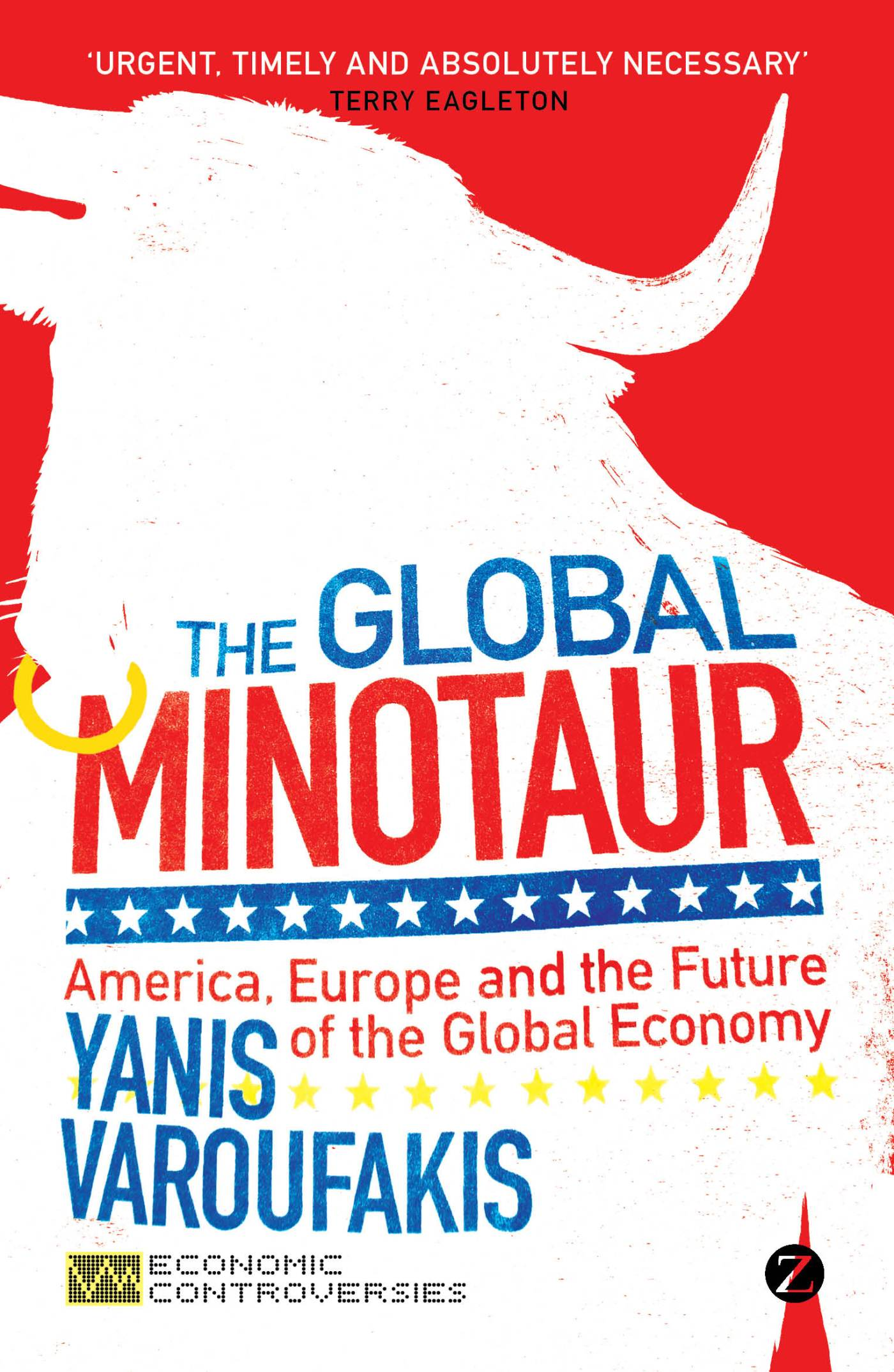 """€�europe After The Minotaur"""": Free Ebook From The New Finance Minister Of  Greece, Yanis Varoufakis  Progressive Geographies"""