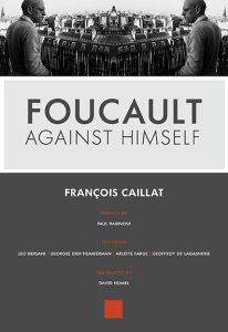 FoucaultAgainstHimself