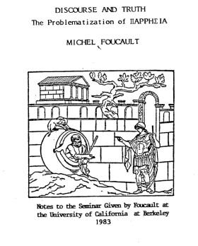 Foucault - 1983 Parrhesia Lectures