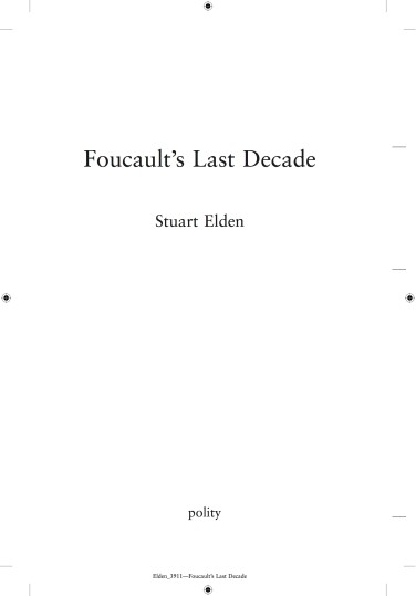 Elden - 2016 Foucault's Last Decade (first proofs)