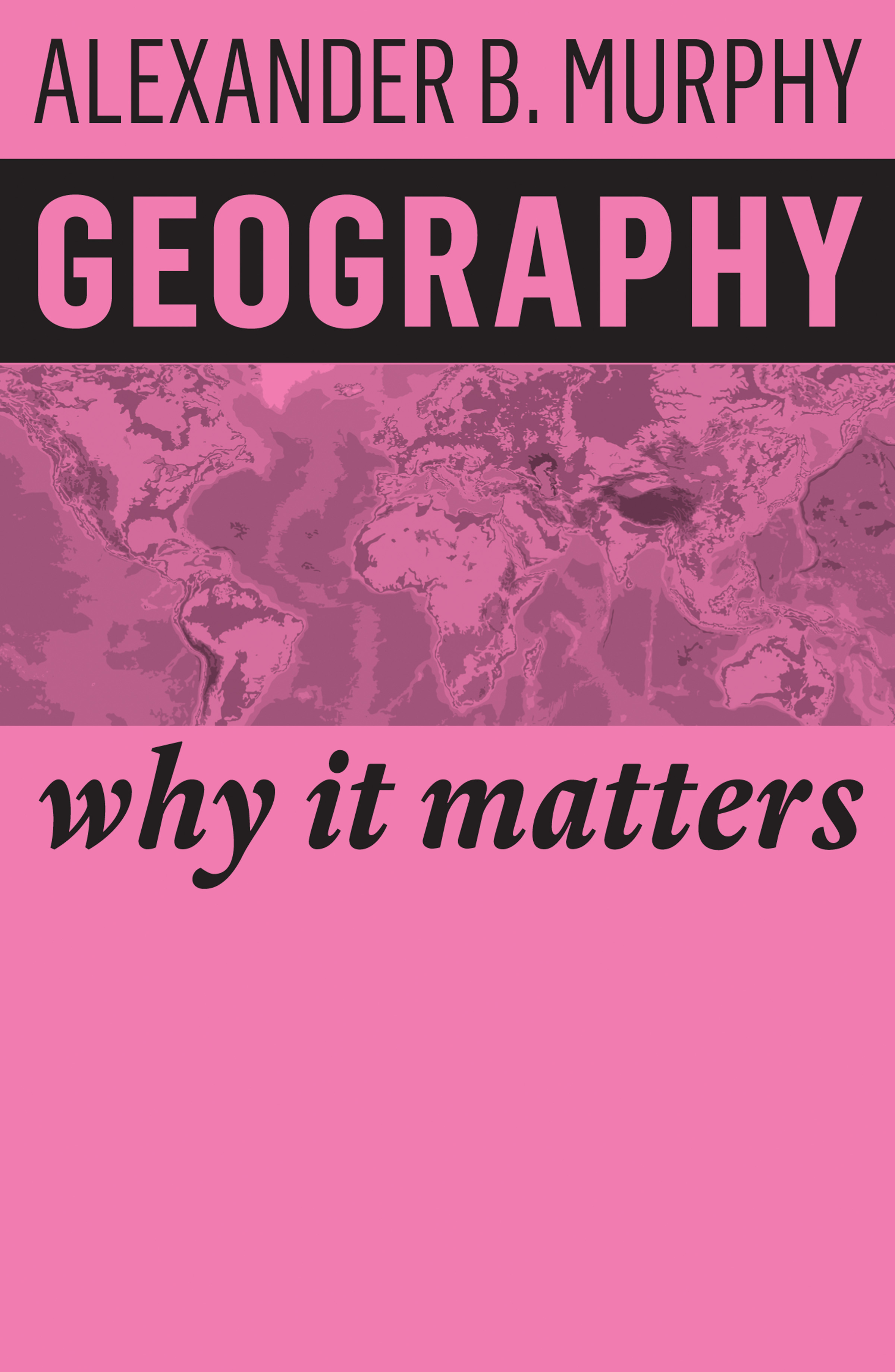 geography matters essay Geography is unique in bridging the social sciences and the natural sciences there are two main branches of geography: human geography and physical geography.